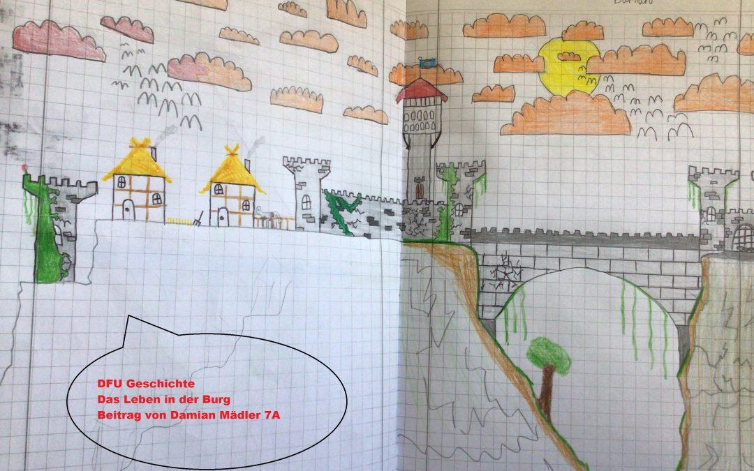 DFU Geschichte: das Leben in der Burg (7.Klasse)