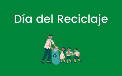 Día del Reciclaje – Weltrecyclingtag