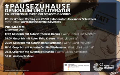 #PAUSEZUHAUSE2021: DENKRAUM UND LITERATUR, 17.07.2021, 12 Uhr (Chile)