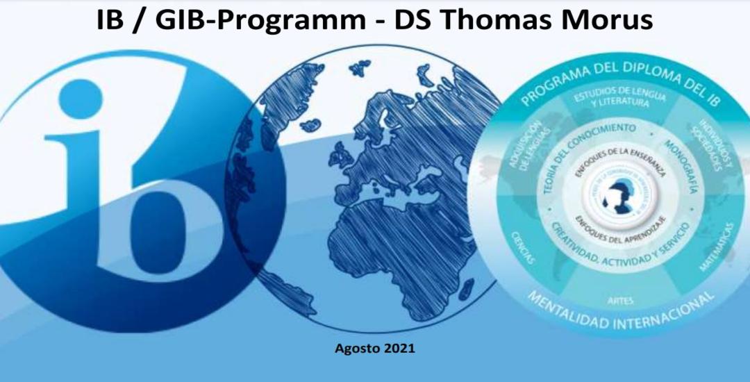Präsentation IB y GIB DS Thomas Morus